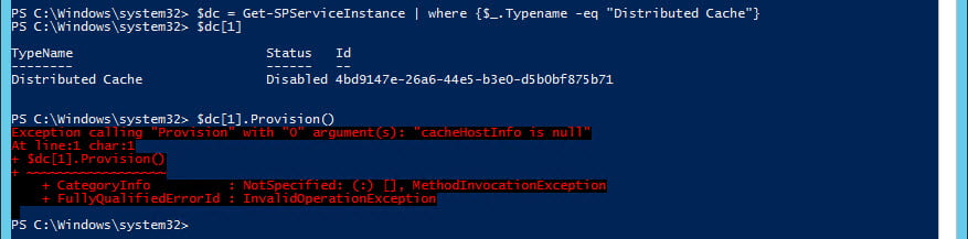 When you try to provision the service, you get the familiar yet useless exception 'cacheHostInfo is null'