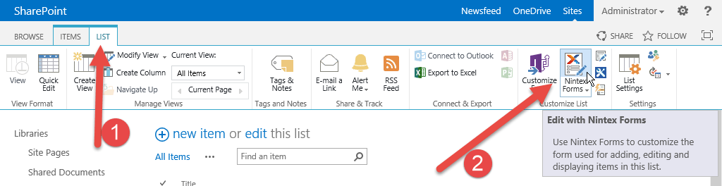 In the ribbon select List, Nintex Forms.
