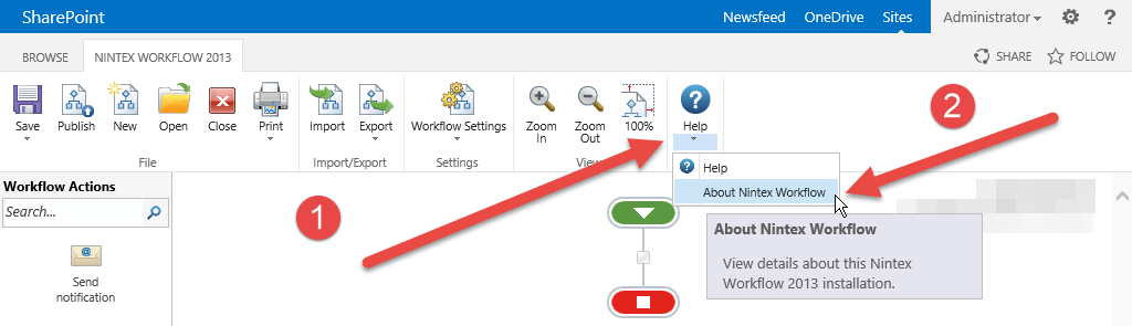 In the ribbon select Help, About Nintex Workflow.